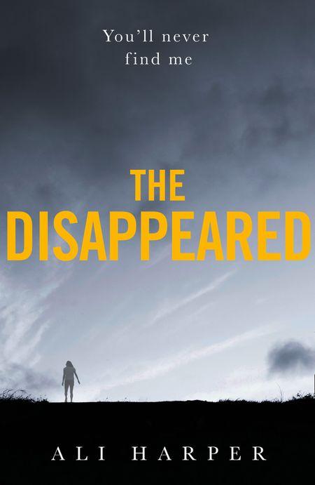 The Disappeared - Ali Harper