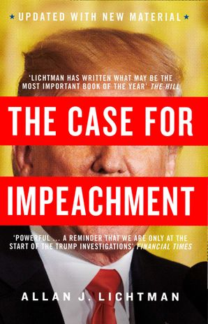 The Case for Impeachment Paperback  by Allan J. Lichtman