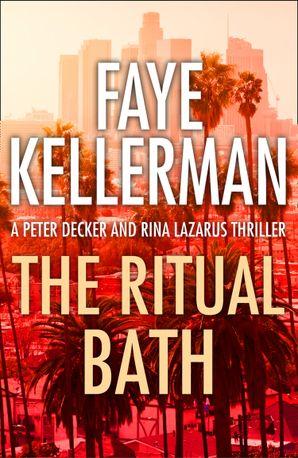 The Ritual Bath eBook  by Faye Kellerman
