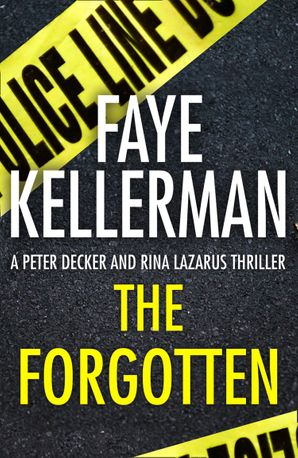 The Forgotten (Peter Decker and Rina Lazarus Series, Book 13) eBook  by
