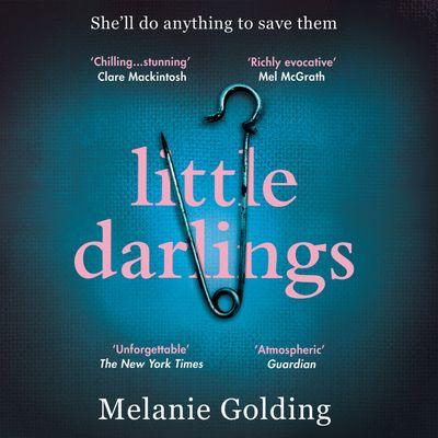Little Darlings - Melanie Golding, Read by Stephanie Racine and Melanie Golding