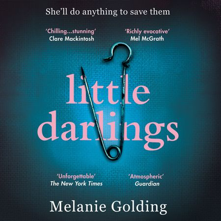 Little Darlings - Melanie Golding, Read by Stephanie Racine and Melanie Golding