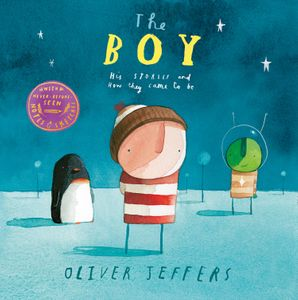 The Boy Hardcover  by Oliver Jeffers