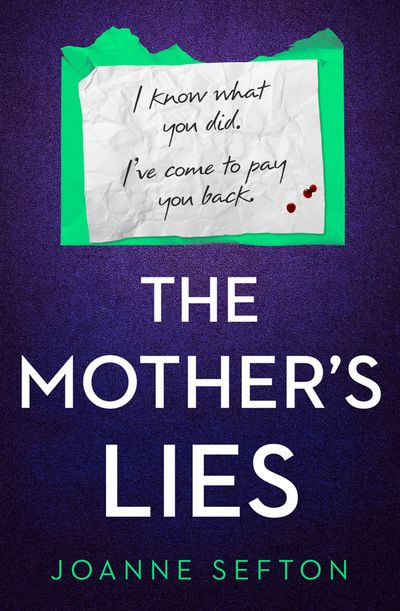 The Mother's Lies - Joanne Sefton