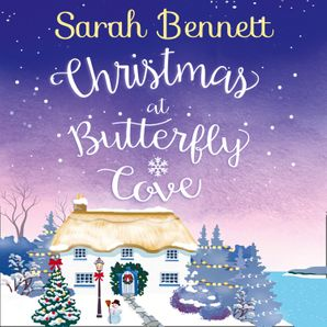 Christmas at Butterfly Cove Download Audio Unabridged edition by Sarah Bennett