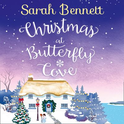 Christmas at Butterfly Cove (Butterfly Cove, Book 3) - Sarah Bennett, Read by Rachel Bavidge