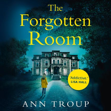 The Forgotten Room - Ann Troup, Read by Jenny Bede