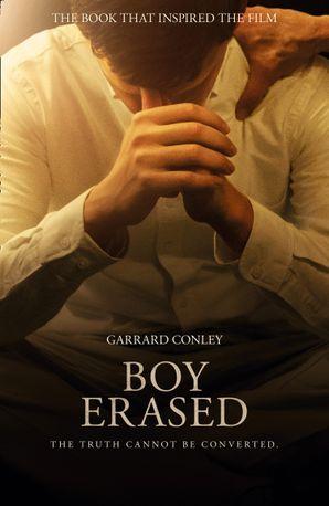 Boy Erased Paperback Film tie-in edition by