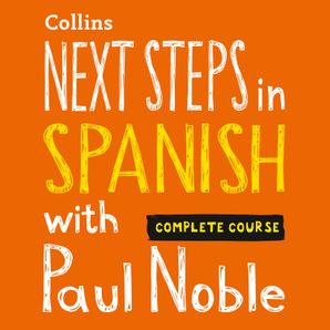 next-steps-in-spanish-with-paul-noble-complete-course