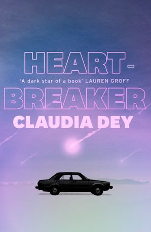 Heartbreaker Hardcover  by Claudia Dey