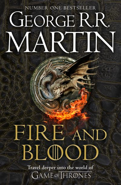 Fire and Blood - George R.R. Martin, Illustrated by Doug Wheatley