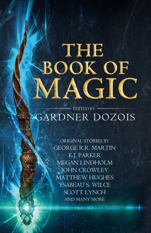 The Book of Magic: A collection of stories by various authors eBook  by