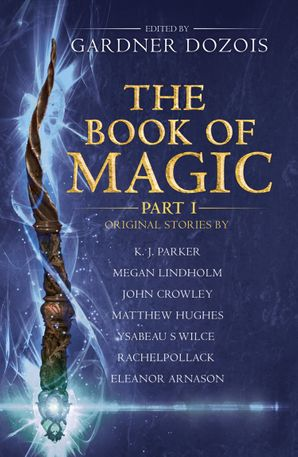The Book of Magic: Part 1: A collection of stories by various authors Paperback  by No Author