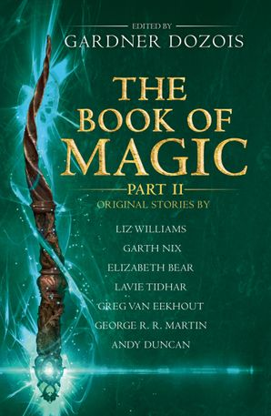The Book of Magic: Part 2: A collection of stories by various authors Paperback  by No Author