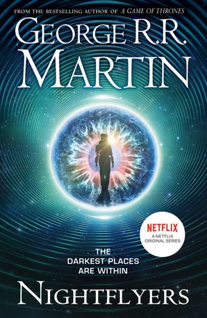 Nightflyers Paperback TV tie-in edition by George R. R. Martin
