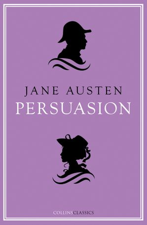 Persuasion (Collins Classics) Paperback  by Jane Austen