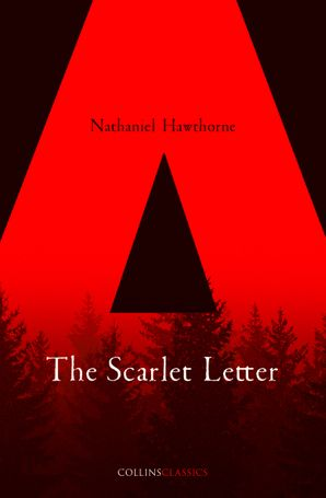 The Scarlet Letter (Collins Classics) Paperback  by Nathaniel Hawthorne
