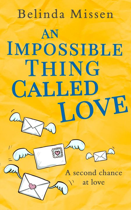 An Impossible Thing Called Love - Belinda Missen