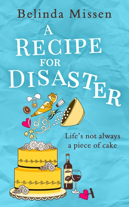 A Recipe for Disaster - Belinda Missen