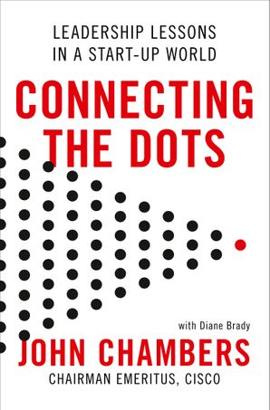 connecting-the-dots-leadership-lessons-in-a-start-up-world