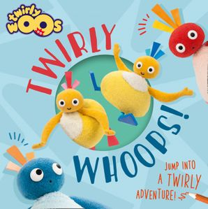Twirlywhoops! Paperback  by No Author