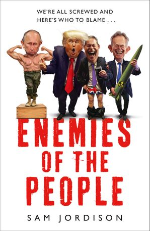 Enemies of the People Paperback  by Sam Jordison