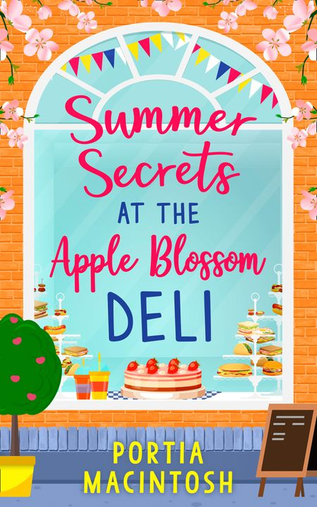 Summer Secrets at the Apple Blossom Deli - Portia MacIntosh