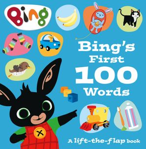 Bing's First 100 Words: A lift-the-flap book (Bing)   by No Author