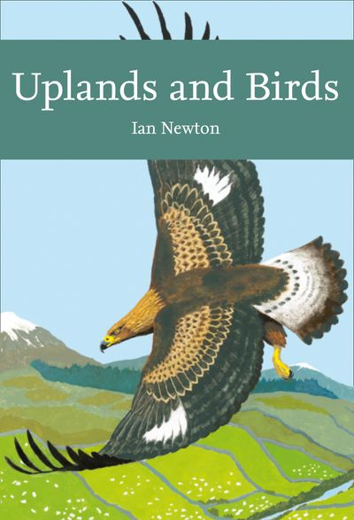 Uplands and Birds (Collins New Naturalist Library) - Ian Newton
