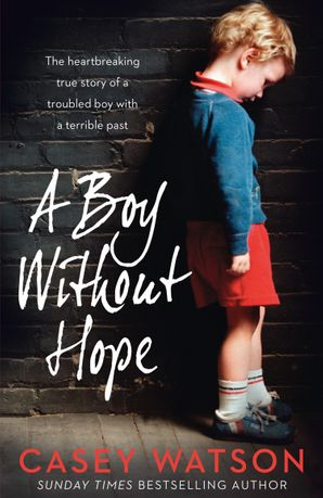 A Boy Without Hope eBook  by