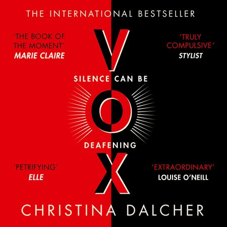 VOX - Christina Dalcher, Read by Laurence Bouvard