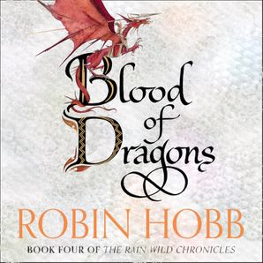 Blood of Dragons Download Audio Unabridged edition by Robin Hobb