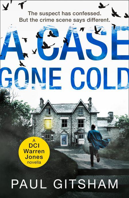 A Case Gone Cold (novella) (DCI Warren Jones) - Paul Gitsham