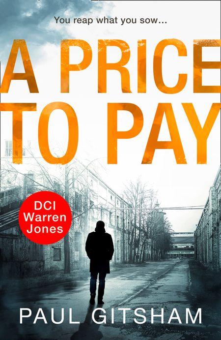 A Price to Pay (DCI Warren Jones, Book 6) - Paul Gitsham