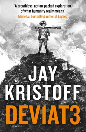 DEV1AT3 (DEVIATE) (Lifelike, Book 2) Paperback  by Jay Kristoff