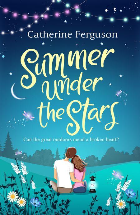Summer under the Stars - Catherine Ferguson