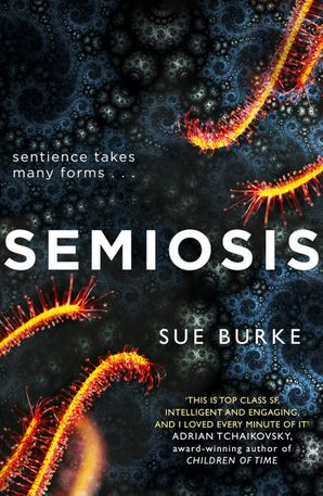 Semiosis: A novel of first contact eBook  by