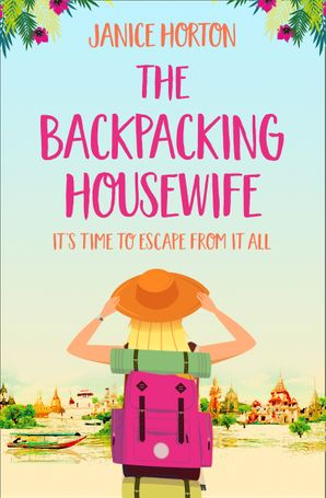The Backpacking Housewife (The Backpacking Housewife, Book 1) Paperback  by Janice Horton