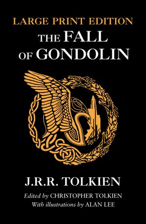 The Fall of Gondolin Paperback Large type edition by J. R. R. Tolkien