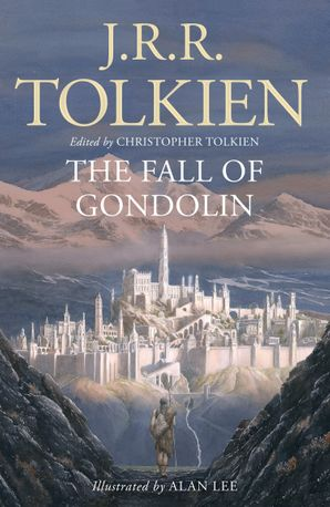 The Fall of Gondolin eBook  by