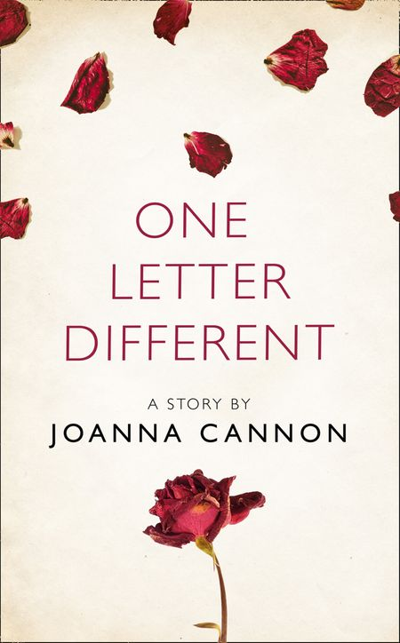 One Letter Different: A Story from the collection, I Am Heathcliff - Joanna Cannon