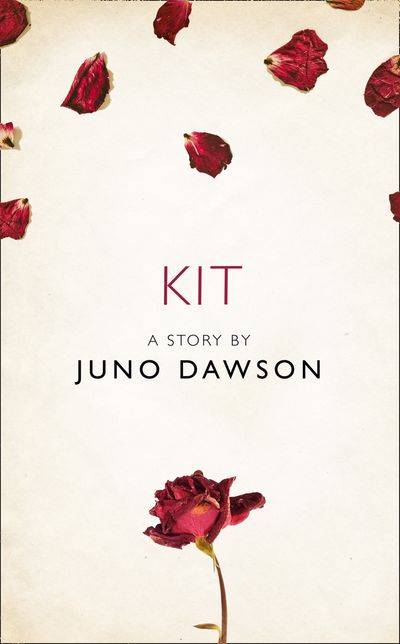 Kit: A Story from the collection, I Am Heathcliff - Juno Dawson