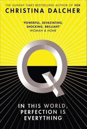 Q Hardcover  by Christina Dalcher
