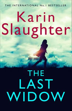 The Last Widow Hardcover  by Karin Slaughter