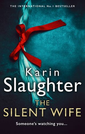 The Silent Wife (Will Trent Series, Book 10) Hardcover  by Karin Slaughter