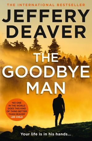 The Goodbye Man (Colter Shaw Thriller, Book 2) Hardcover  by Jeffery Deaver
