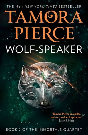 Wolf-Speaker (The Immortals, Book 2) Paperback  by Tamora Pierce