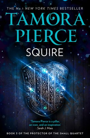 Squire (The Protector of the Small Quartet, Book 3)