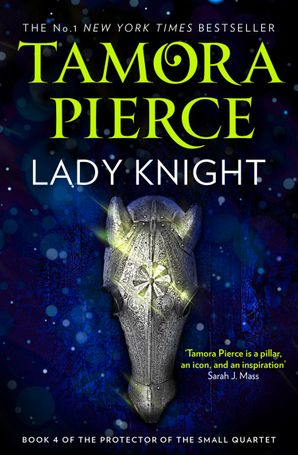 Lady Knight (The Protector of the Small Quartet, Book 4)