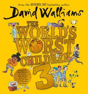 The World's Worst Children 3  Unabridged edition by